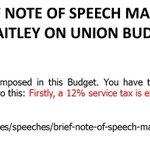 "@arunjaitley in 2012 on ServiceTax ""A 12% service tax is exorbitant"" Now hikes it to 14% #hypocrisy #UnionBudget2015 http://t.co/QXWUdOlDBd"