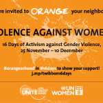RT @UN: It's Intl Day to End Violence against Women! Join #16Days of Activism & #orangeurhood http://t.co/rU6c4uHJVm http://t.co/MdIolWBEmE
