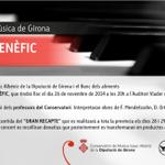 Dema concert benefic a favor @BancAlimentsGir des del Conservatori de Musica de Girona. @GranRecapte http://t.co/Kcp9lu793s