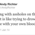 RT @AndyRichter: Every time I allow myself to get wound up by a troll I need to remember what this wise man once said: