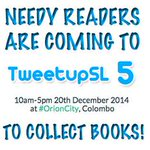 Excited for #TweetupSL 5 arent we all? If you can, pls bring few (even 1) old/new books to donate to @NeedyReaders http://t.co/UdRodxbMPa