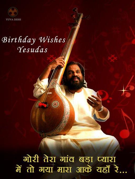 Wishes Padma Bhushan, K. J. Yesudas a very Happy Birthday
