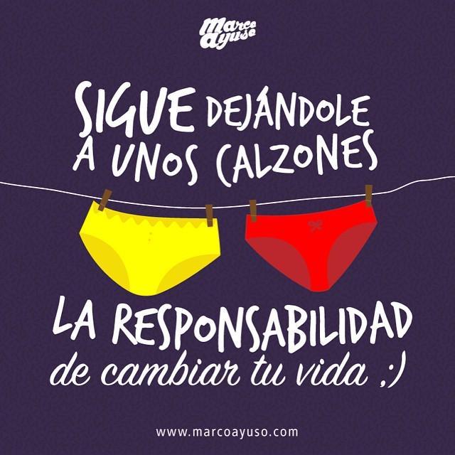 Sigue dejándole a unos calzones la responsabilidad de cambiar tu vida #inspiracción #haz... http://t.co/bHmRw4YnWi http://t.co/vRvABpBuMA