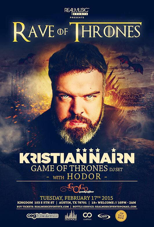 Only 15 tickets left at $15 for RAVE OF THRONES with @KristianNairn AKA Hodor. Snag tix via http://t.co/KqyiJd2lye http://t.co/SYkWxtuDJn
