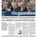 Guardian front page, Monday 26 January 2015: Syriza's historic win puts Greece on collision course with Europe http://t.co/O04taIt0jq