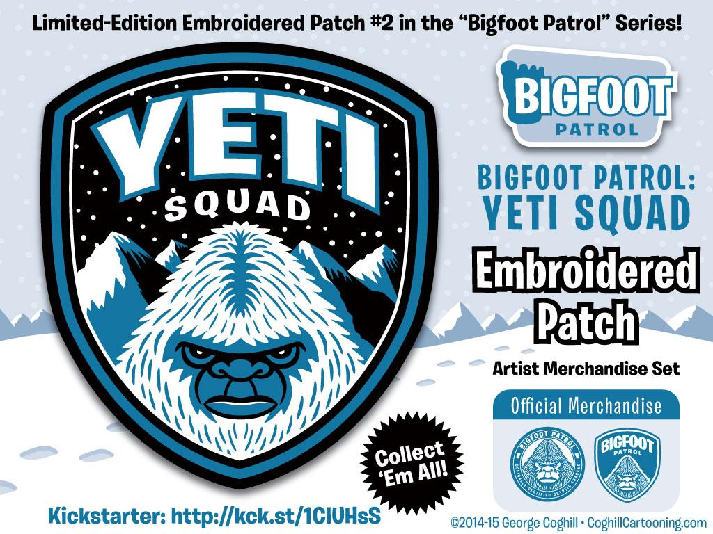 """""""Yeti Squad"""" Embroidered Patch & more now live on Kickstarter! https://t.co/bq2FEYWYvs http://t.co/u2jWJMw6uM"""