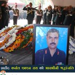 We salute martyr Colonel M N Rai. Your sacrifice will be remembered by the Nation forever. http://t.co/JSHddob670