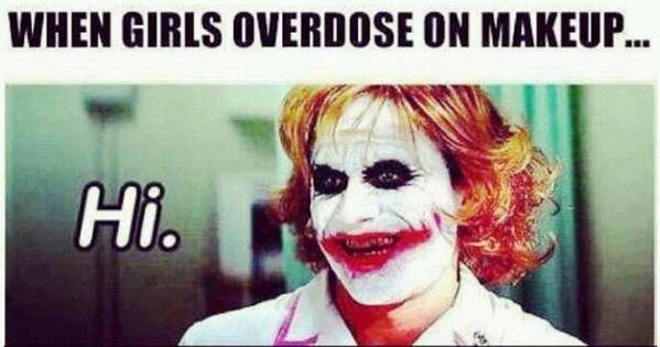 When girls overdose on make... http://t.co/rAENgD1x1w