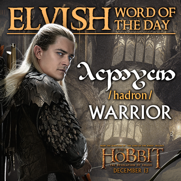 #ElvishWordoftheDay - Warrior http://t.co/TwHJjW0COZ