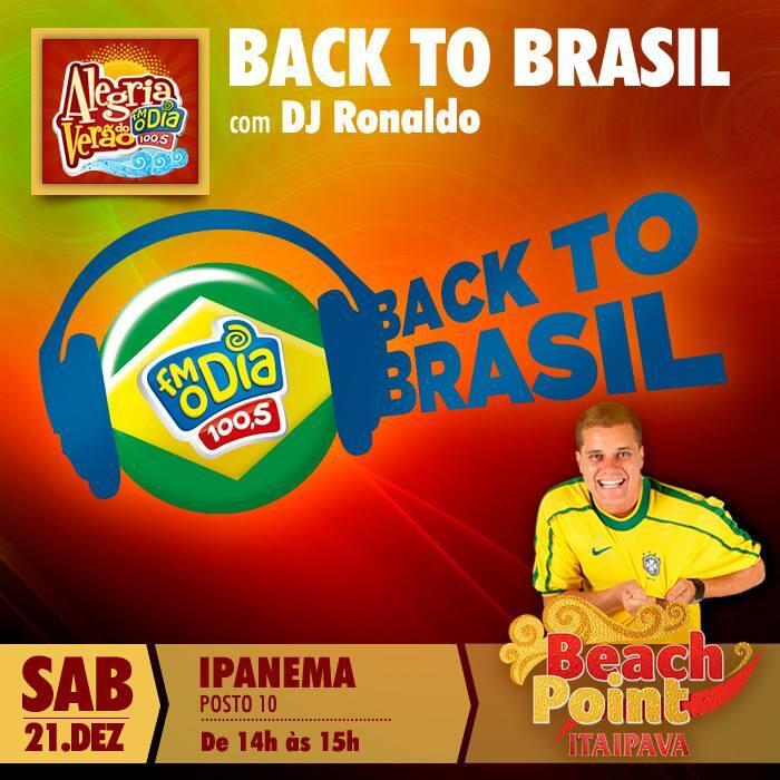 HOJE às 14h tem o Programa #BACKTOBRASIL da @radiofmodia com @dj_ronaldo AO VIVO do Posto 10 em Ipanema!! http://t.co/irK8ZcNo4g