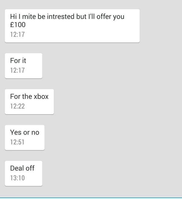 I put my 360 &  games up for sale on Gumtree today. Received this series of text messages while I was in the cinema: http://t.co/Iwo4I8fHfC