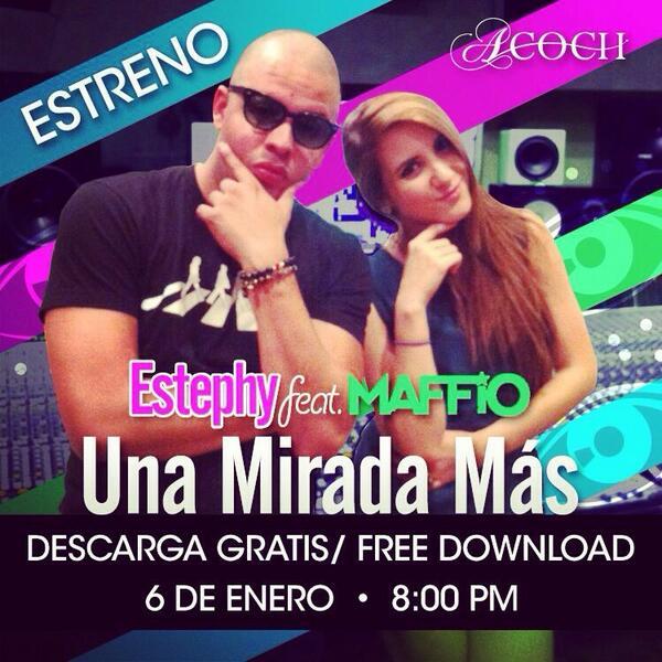 ESTEPHY (@EstephyMusic): UNA MIRADA MAS! @EstephyMusic ft. @Maffio !! 2do Tema Promocional!! Un regalo de Reyes para ustedes!!!❤