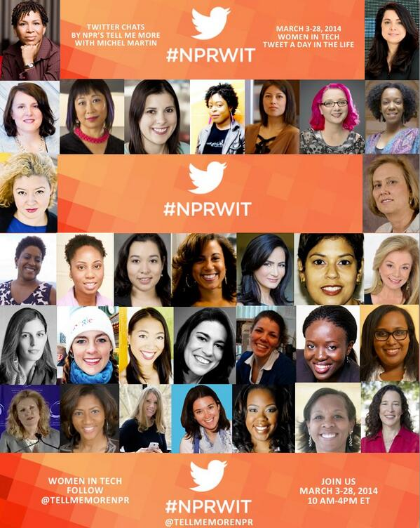 Tomorrow @TellMeMoreNPR starts their   Women in Tech Twitter and radio series! #NPRWIT Follow along!  http://t.co/u8LV5LizZQ