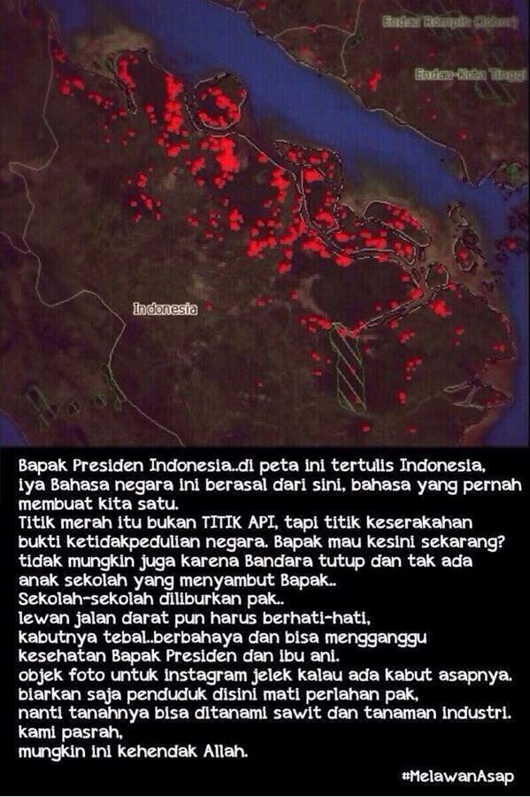 "#MelawanAsap #PrayForRiau #PresidenDimana ""@pandji: Tweroes, bantu gue mention Pak @SBYudhoyono utk bantu sodara2 kt http://t.co/dtfRoYHuYr"""