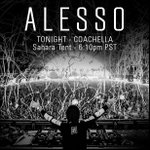 RT @Alesso: COACHELLA!! Round 2 tonight. 6:10pm at the Sahara. Lets get ready to RAVE!!! http://t.co/GvqkLZ93Wj
