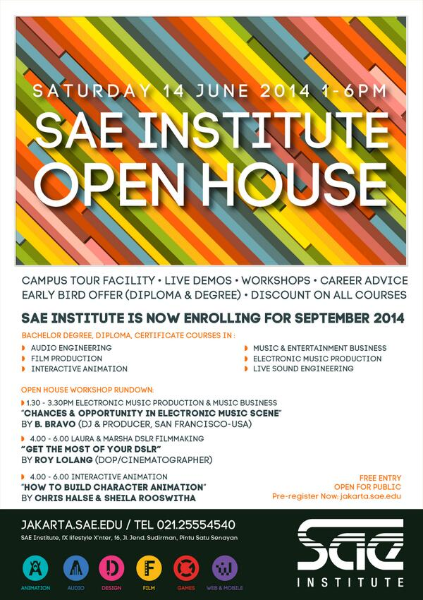 #SAEopenhouse Sat 14/06 1-6pm @SAEjakarta | Facility Tour | Free Workshops | Enrollment Discount | Free Entry! http://t.co/DTgDe72d22