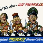 """Fool the Axis--Use Prophylaxis!"" and other anti-VD graphic propaganda from the WWII Allies: http://t.co/1UVeRxIxuB http://t.co/OkPVhig8UM"