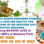 Asaram Bapuji endorsed Ayurveda for Healthy life, causing MASSIVE LOSS to MNCs of medicine field #WhyBapujiTargeted http://t.co/s9eLfR9VL5
