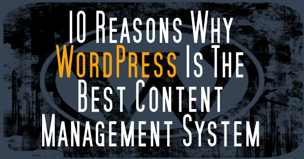 10 Reasons Why #WordPress Is The Best Content Management System http://t.co/iNTdu2LJlM #digitalcascade http://t.co/OrbKQTkZcv