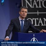 RT @NATO: NATO SG @AndersFoghR condemns entry of #Russia's convoy into Ukraine: http://t.co/CzN40dWskb http://t.co/nC2vmu36R1