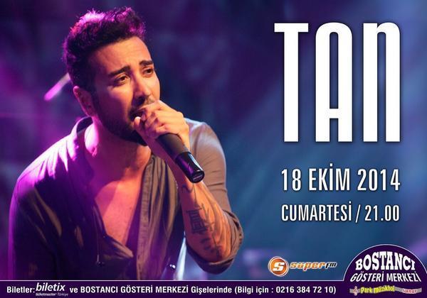 Tan Gazetesi (@TanGazetesi): @TanTasci 18 Ekim Ctesi Bostancı Gösteri Merkezi'nde! Biletler satışta: http://t.co/0yRYvX7hvh @BGMonline @Biletix http://t.co/GJ7B8nW6xu