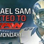 RT @WWE: 2013 @SEC Defensive Player of Year & @NFL @STLouisRams draft pick @MichaelSamNFL invited to @WWE #RAW next week! http://t.co/mbaJy4WuR4