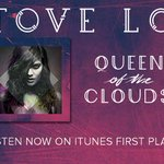 """RT @iamtovelo: US Babes! Have you listened to """"Queen of the Clouds"""" on @iTunesMusic?! http://t.co/QRVKHsixOP http://t.co/ZwRDShVvHz"""