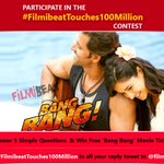 RT @filmibeat: Win free tickets of #BangBang Answer 5 #Filmibeattouches100million Contest Questions & jst RT & Follow us 2 win tkts