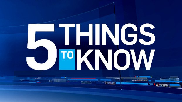 5 things to know on for Monday, May 1, 2017