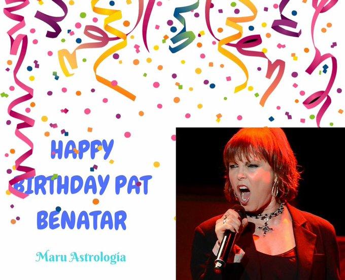 HAPPY BIRTHDAY PAT BENATAR!!!!