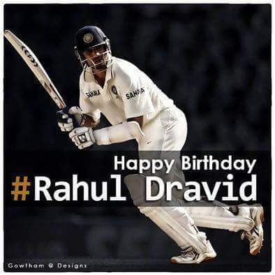 Wishing a very happy birthday to The Wall- Rahul Dravid!!!