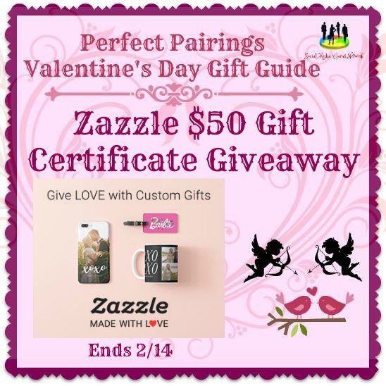 2017 Perfect Pairings Valentine's Day Gift Guide Zazzle $50 Gift Certificate Giveaway!