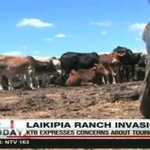 Ranch invasions trigger travel advisory to Laikipia