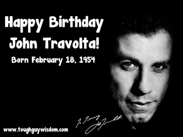 Happy 63rd Birthday to John Travolta!
