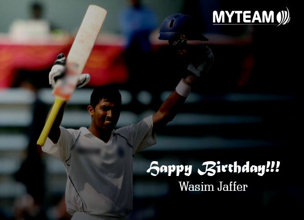 Happy Birthday!!! Wasim Jaffer!!
