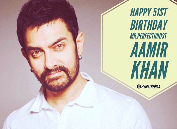 Happy birthday AAMIR KHAN -Team