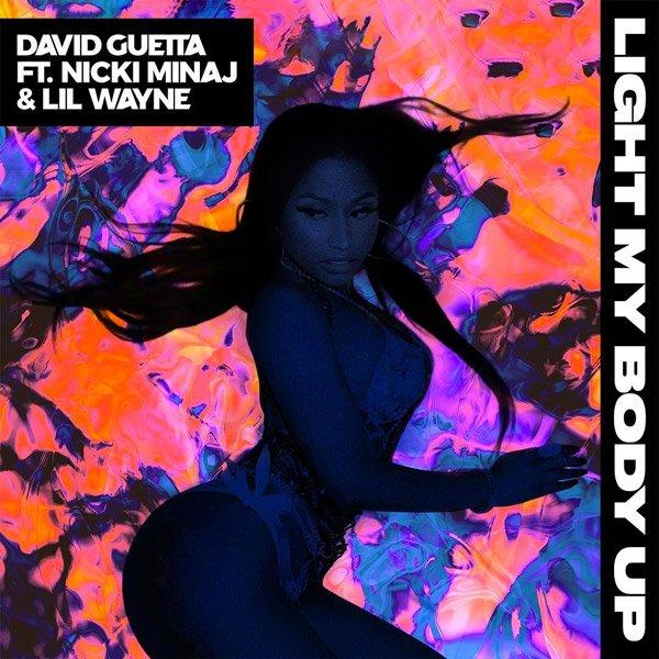 🔥🔥 @davidguetta's new single 'Light My Body Up'' is here featuring @NICKIMINAJ and @LilTunechi. Listen now! https://t.co/u86X7A61KQ