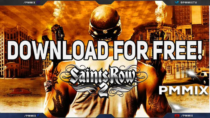 Get Saints Row 2 Free on Steam!