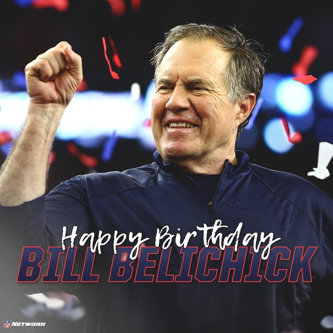 Happy birthday to HC Bill Belichick!