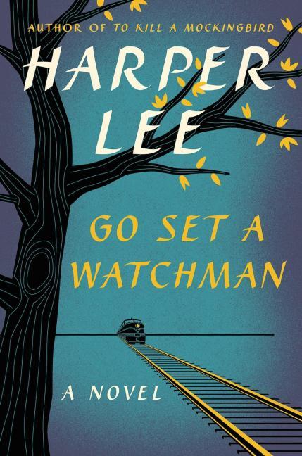 Harper Lee's #GoSetaWatchman book jacket revealed http://t.co/fBDVbJ4oFr http://t.co/wkli0gEAlx