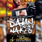 """""""@LLCoolJames__: SATURDAY THE RETURN OF THE BIGGEST PARTY OF THE SPRING #DAMNNEARNAKED!!!! http://t.co/hlvMB1XEoh"""""""