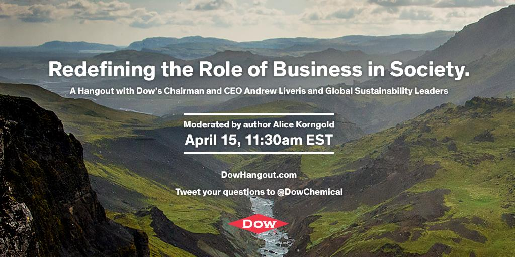 """Redefining the Role of Business in Society."" Plse join @DowChemical Chairman & CEO & #Sustainability Thought Leaders http://t.co/fneY3GjItK"
