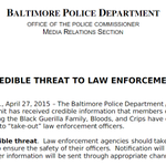 "Baltimore Police: Info received of ""credible threat"" from gangs seeking to ""take-out"" law enforcement officers. http://t.co/JncjonZKnc"