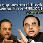 S. Swamy-Case against Asaram Bapu Ji is completely Bogus, its a conspiracy #SubramanianSwamyAsksJustice4बापूजी http://t.co/vLxuxe6aCm