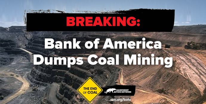 BREAKING: Bank of America dumps #coal mining in sweeping new policy! http://t.co/7nUsESP4ML @BofA_News http://t.co/M4MTFtNug5