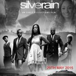 SHOWTIMES FOR SILVER RAIN AT FILMHOUSE CINEMAS, PORT HARCOURT (MAY 29 - JUNE 4): 1:25pm, 5:00pm, 6:50pm http://t.co/OUP7pNPqDu