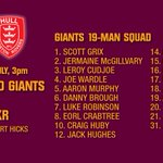 19-MAN SQUAD: Here is the Huddersfield Giants 19-man squad for Sundays game against @hullkr_online. http://t.co/RmMAY3KfrV