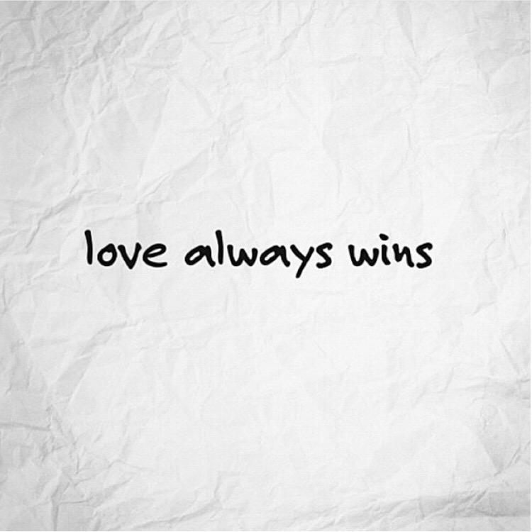 Love Always Wins Quotes Extraordinary I Always Say This To Egy Love Always Wins Lovewins
