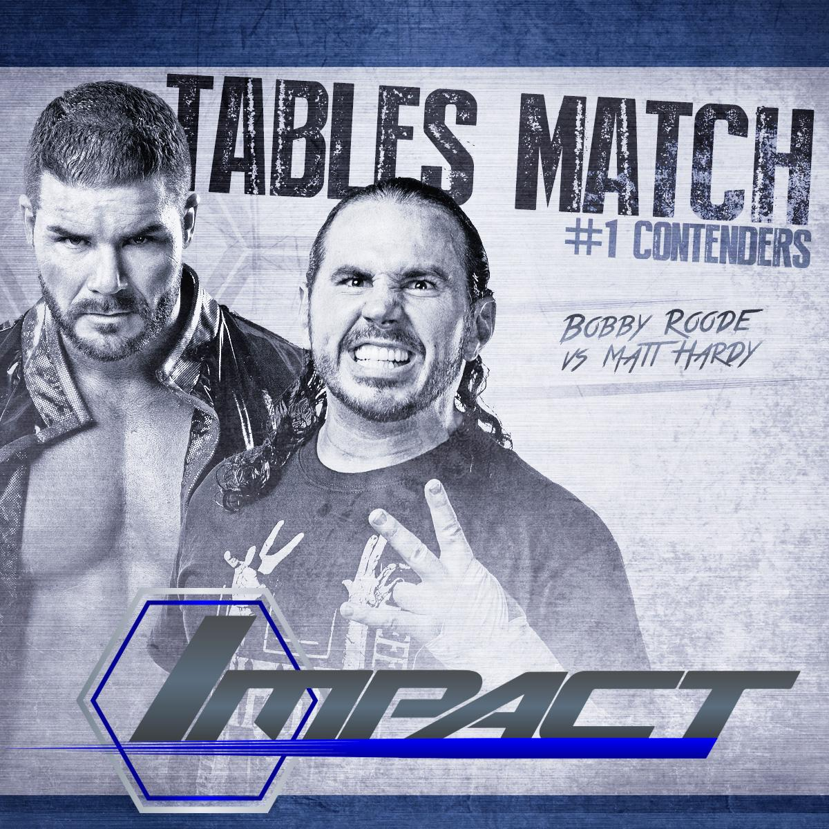 TONIGHT at 9pm @MATTHARDYBRAND vs @REALBobbyRoode in a TABLES match #thisisawesome @IMPACTWRESTLING http://t.co/EjwWksyLmt