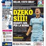 La #primapagina di oggi: Dzeko sì, gol per la Roma! Milan, visto Ibra? http://t.co/ay0sKYtsBl